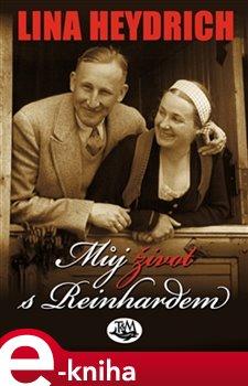 Obálka titulu Můj život s Reinhardem