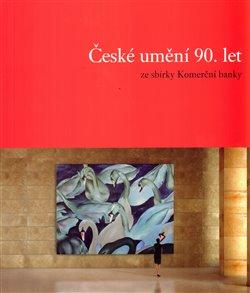 Obálka titulu České umění 90.let