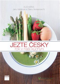 Obálka titulu Jezte česky - rok v naší kuchyni