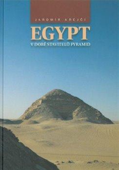 Obálka titulu Egypt v době stavitelů  pyramid