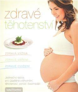 Obálka titulu Zdravé těhotenství