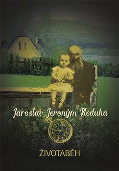 Životaběh - Jaroslav J. Neduha