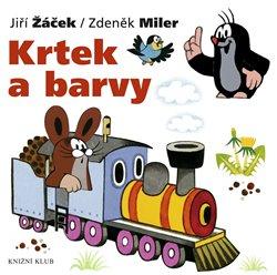 Krtek a barvy. Krtek a jeho svět 4 - Zdeněk Miler, Jiří Žáček