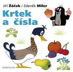 Krtek a čísla. Krtek a jeho svět 5 - Zdeněk Miler, Jiří Žáček