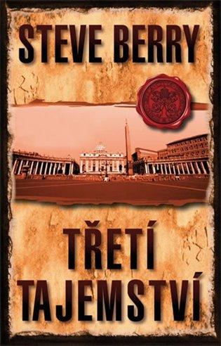 Třetí tajemství - Steve Berry | Booksquad.ink