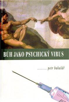 Obálka titulu Bůh jako psychický virus