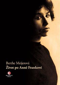 Obálka titulu Život po Anně Frankové