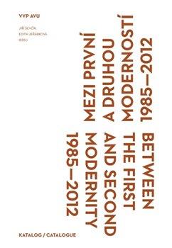Obálka titulu Mezi první a druhou moderností 1985–2012
