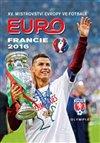 Obálka knihy Mistrovství Evropy ve fotbale Francie 2016