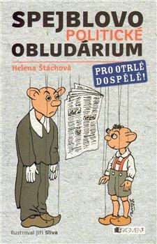 Obálka titulu Spejblovo politické obludárium