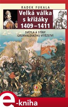 Obálka titulu Velká válka s křižáky 1409–1411