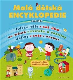 Obálka titulu Malá dětská encyklopedie