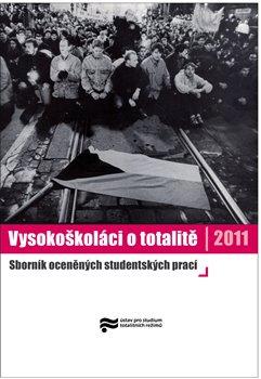 Obálka titulu Vysokoškoláci o totalitě 2011