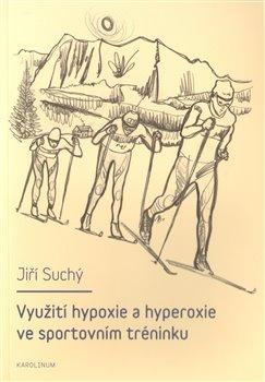 Obálka titulu Využití hypoxie a hyperoxie ve sportovním tréninku