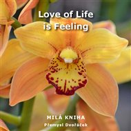 Love of Life is Feeling