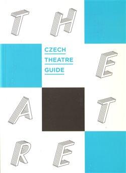 Obálka titulu Czech Theatre Guide