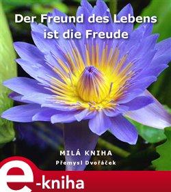 Obálka titulu Der Freund des Lebens ist die Freude