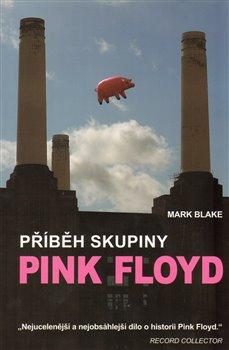 Obálka titulu Příběh skupiny Pink Floyd