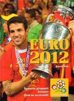 Obálka titulu Euro 2012 - Mistrovství Evropy ve fotbale