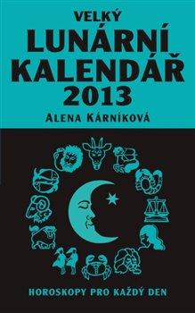Obálka titulu Velký lunární kalendář 2013