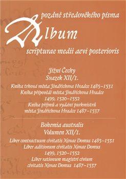 Obálka titulu Album pozdně středověkého písma XII/I.