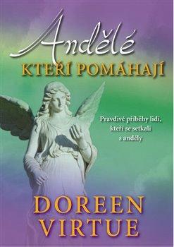 Obálka titulu Andělé, kteří pomáhají
