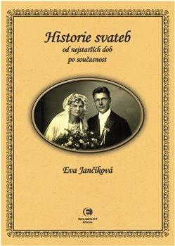 Obálka titulu Historie svateb od nejstarších dob po současnost