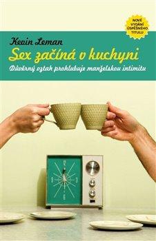 Obálka titulu Sex začíná v kuchyni