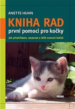 Obálka titulu Kniha rad první pomoci pro kočky