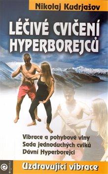 Obálka titulu Léčivé cvičení Hyperborejcu