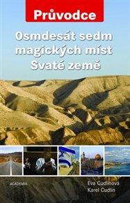 Osmdesát sedm magických míst Svaté země