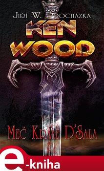 Ken Wood - Meč krále D´Sala