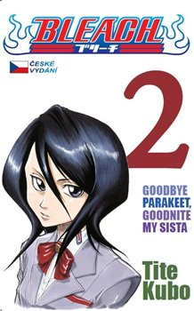 Obálka titulu Bleach 2: Goodbye parakeet, goodnight my sista