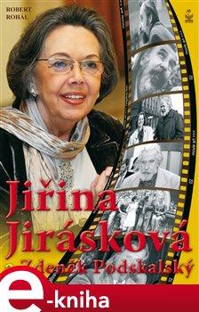 Obálka titulu Jiřina Jirásková a Zdeněk Podskalský