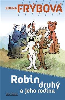 Obálka titulu Robin Druhý a jeho rodina