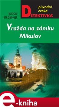 Obálka titulu Vražda na zámku Mikulov