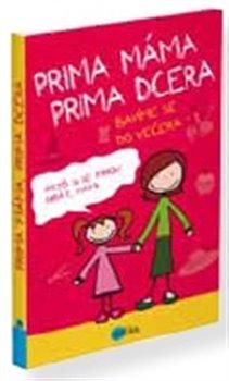 Obálka titulu Prima máma,  prima dcera –  bavíme se do večera