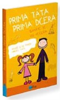 Obálka titulu Prima táta,  prima dcera –  bavíme se do večera