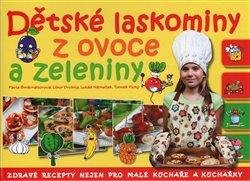 Obálka titulu Dětské laskominy z ovoce a zeleniny