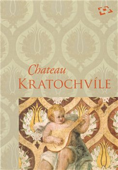 Obálka titulu Chateau Kratochvíle