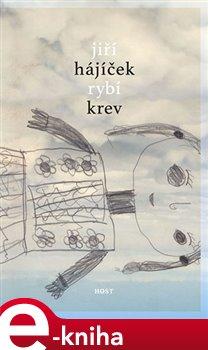 Rybí krev - Jiří Hájíček e-kniha