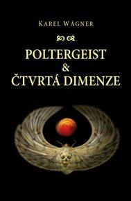 Poltergeist a čtvrtá dimenze