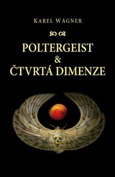 Obálka titulu Poltergeist a čtvrtá dimenze