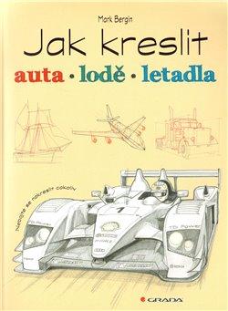 Obálka titulu Jak kreslit auta, lodě, letadla