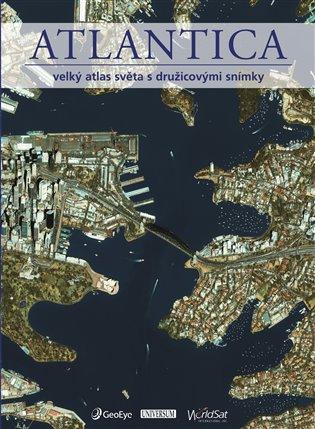 Atlantica:Velký atlas světa s družicovými snímky - - | Booksquad.ink