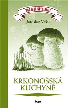 Obálka titulu Krkonošská kuchyně