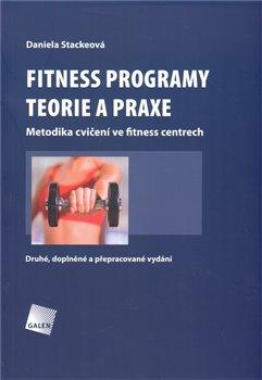 Obálka titulu Fitness programy. Teorie a praxe