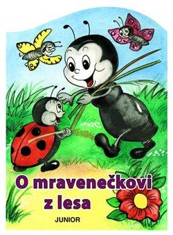 Obálka titulu O mravenečkovi z lesa
