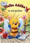 Obálka knihy Včelka Adélka se učí počítat