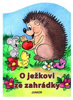 Obálka titulu O ježkovi ze zahrádky